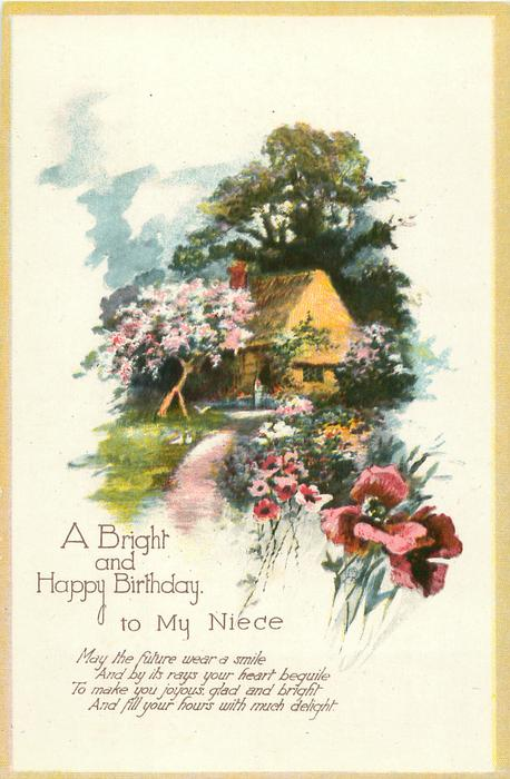 A BRIGHT AND HAPPY BIRTHDAY TO MY NIECE Cottage & Flowers
