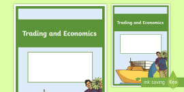 Trade and Economics Unit Pack  Year 6 Geography
