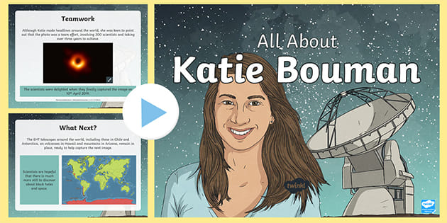 Uks2 All About Katie Bouman Powerpoint