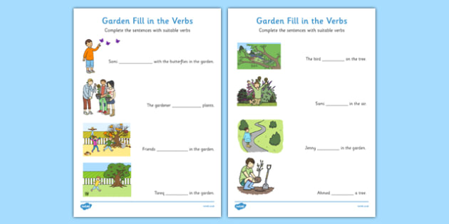 Garden Fill In The Verbs Worksheets