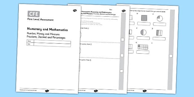 First Level Assessment: Number. Money and Measure - Fractions. Decimal and