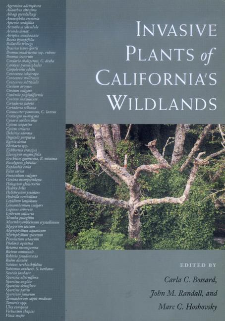 Invasive Plants of Californias Wildlands  Edited by