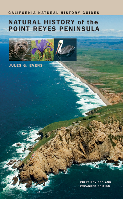 Natural History of the Point Reyes Peninsula by Jules Evens  Paperback  University of