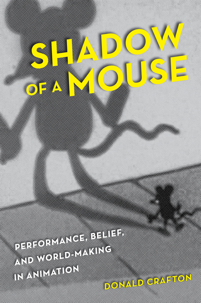 Shadow of a Mouse by Donald Crafton  Paperback  University of California Press