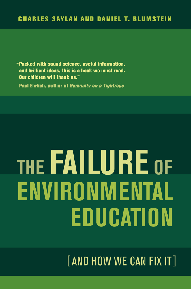 The Failure of Environmental Education And How We Can Fix