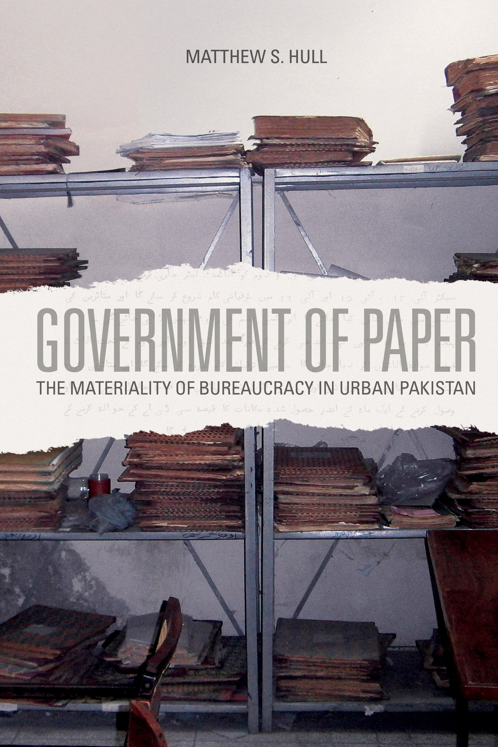 Government Of Paper By Matthew S Hull
