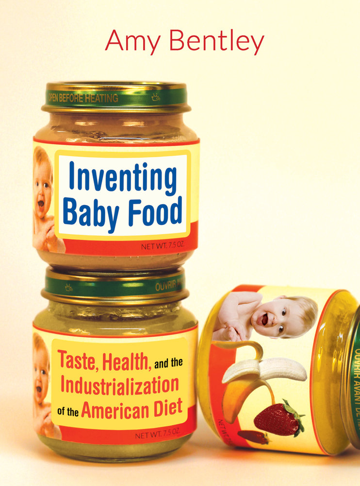 How Many Oz In A Jar Of Baby Food : Inventing, Bentley, Paperback, University, California, Press