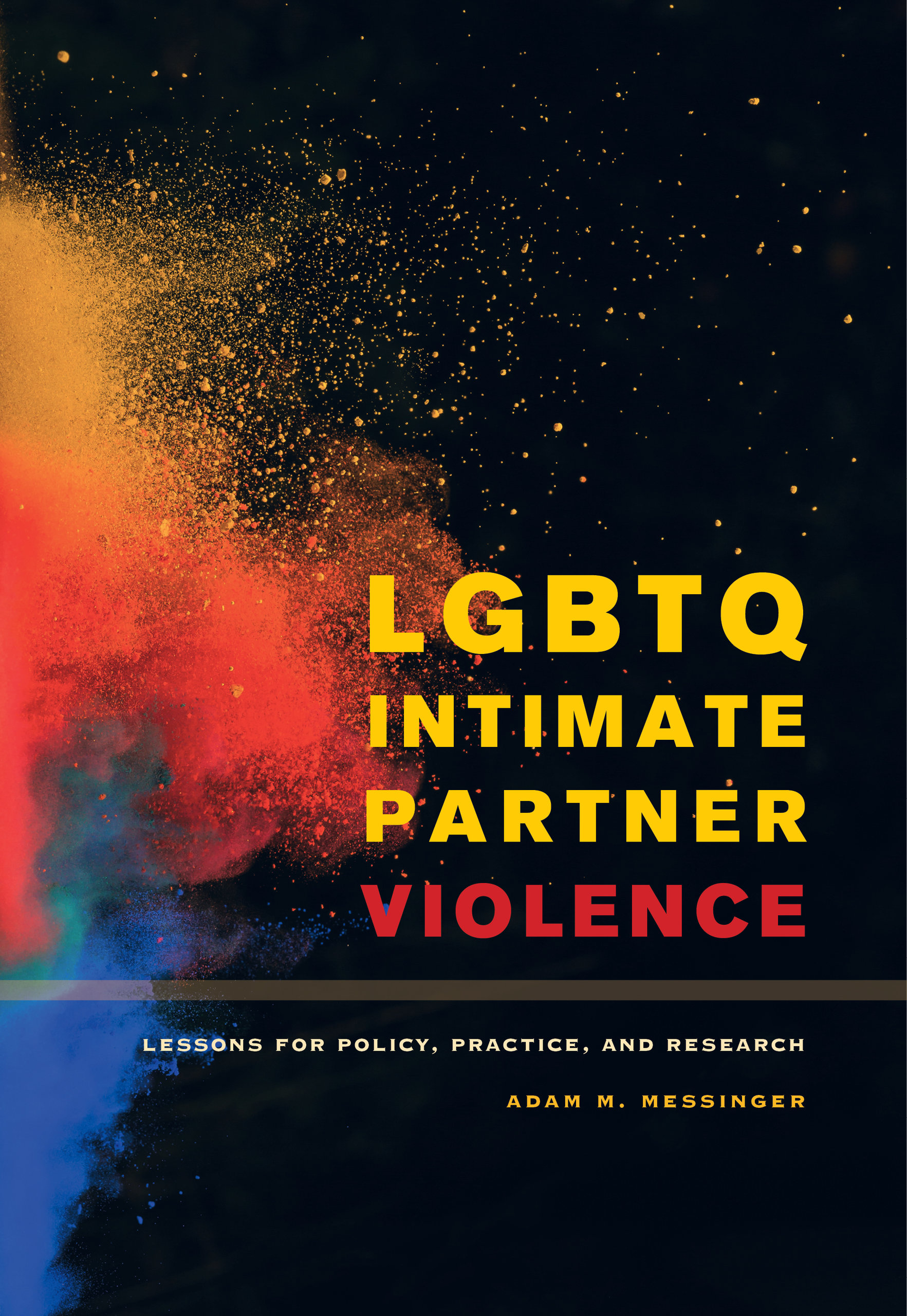 LGBTQ Intimate Partner Violence  Adam M Messinger