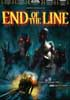 End of the Line DVD