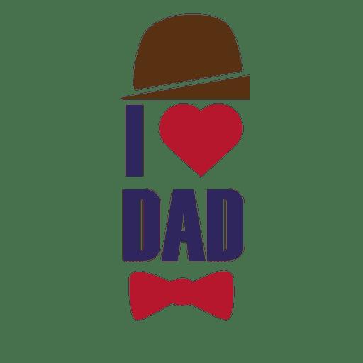 Download I love dad fathers day lettering - Transparent PNG & SVG ...
