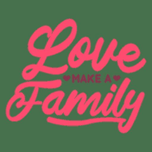 Download Love make family lettering - Transparent PNG & SVG vector file