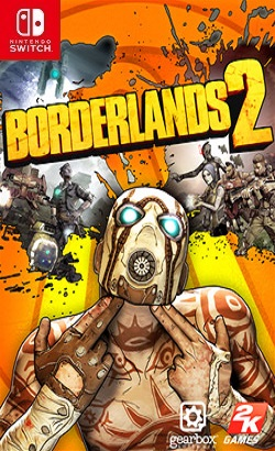 Borderlands 2 Game of the Year Switch NSP XCI NSZ