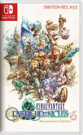 FINAL FANTASY CRYSTAL CHRONICLES Remastered Edition Switch NSP XCI NSZ
