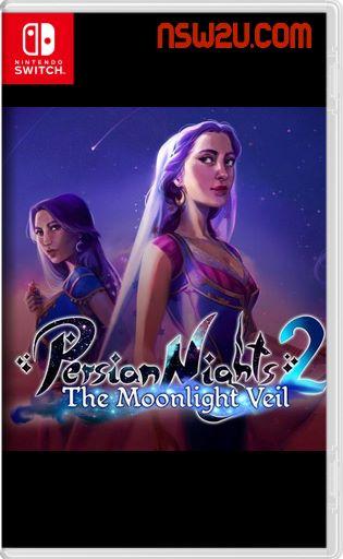 Persian Nights 2 The Moonlight Veil Switch NSP XCI