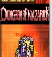Pixel Game Maker Series DUNGEON OF NAZARICK Switch NSP XCI