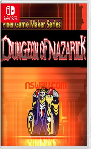 Pixel Game Maker Series DUNGEON OF NAZARICK Switch NSP XCI NSZ