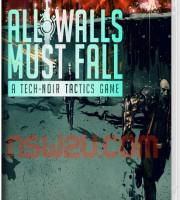 All Walls Must Fall Switch NSP XCI NSZ