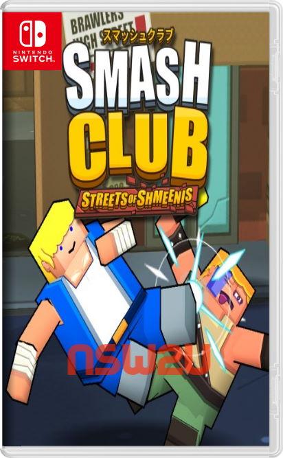 Smash Club Streets of Shmeenis Switch NSP XCI NSZ
