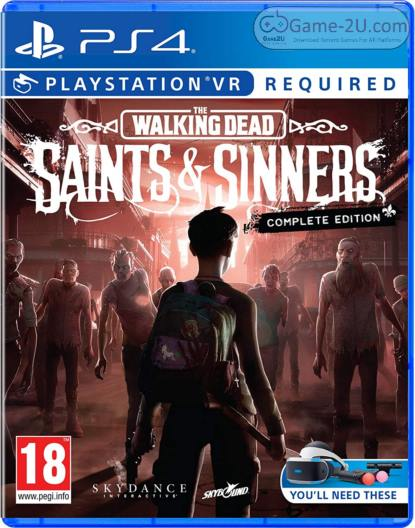 The Walking Dead Saints and Sinners PS4 PKG
