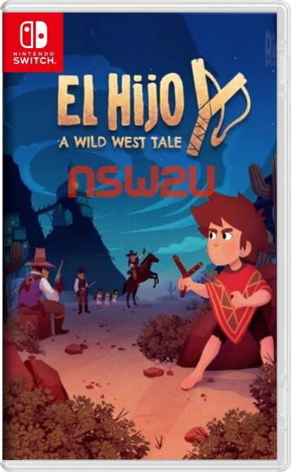 El Hijo - A Wild West Tale Switch NSP XCI NSZ