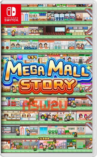 Mega Mall Story Switch NSP XCI NSZ