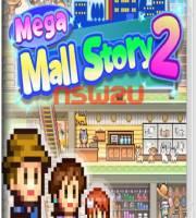 Mega Mall Story 2 Switch NSP XCI NSZ