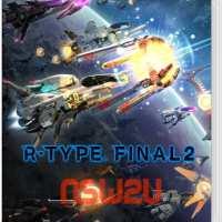 R-Type Final 2 Switch NSP XCI