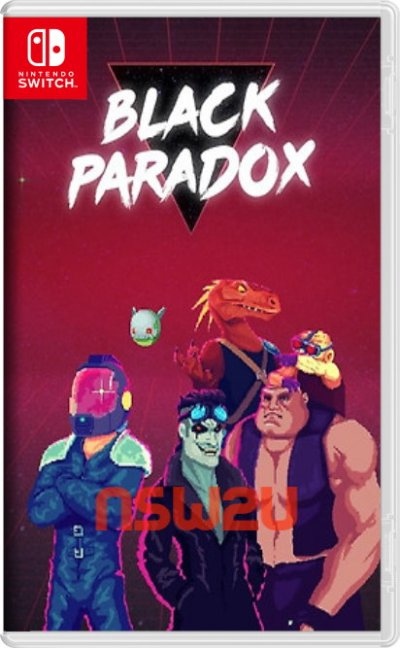 Black Paradox Switch NSP XCI NSZ