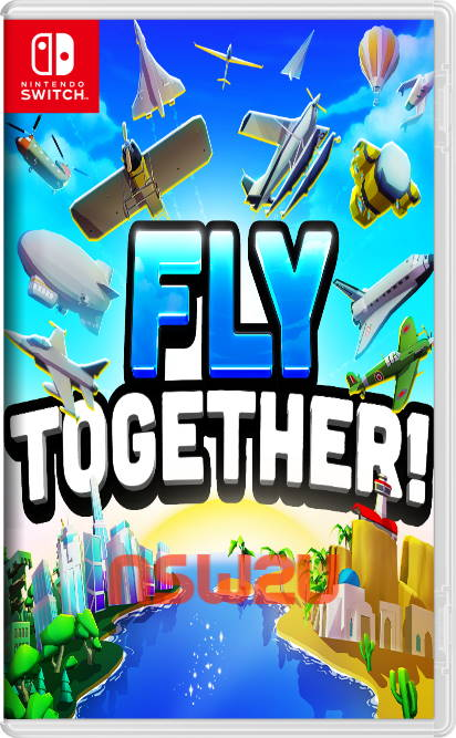 Fly TOGETHER Switch NSP XCI NSZ