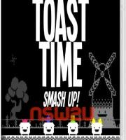 Toast Time: Smash Up! Switch NSP XCI
