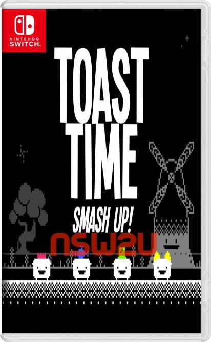 Toast Time Smash Up Switch NSP XCI NSZ