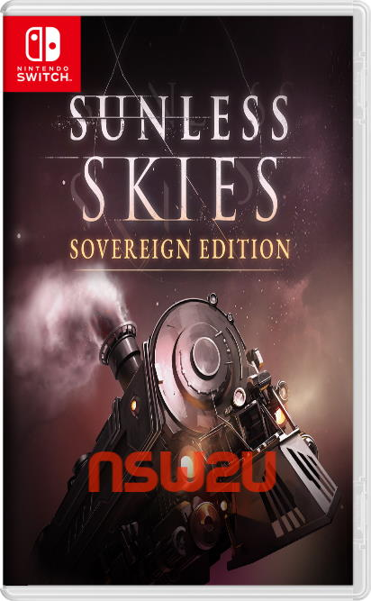 Sunless Skies Sovereign Edition Switch NSP XCI NSZ