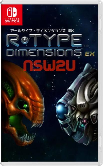 R-Type Dimensions EX Switch NSP XCI NSZ