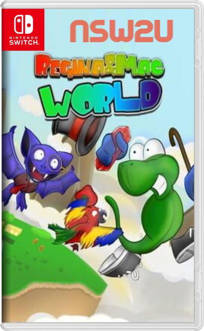 Regina & Mac World Switch NSP XCI