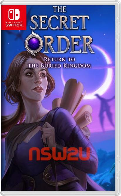 The Secret Order Return to the Buried Kingdom Switch NSP XCI NSZ