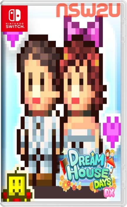 Dream House Days DX Switch NSP XCI NSZ