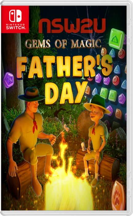 Gems of Magic Fathers Day Switch NSP XCI NSZ