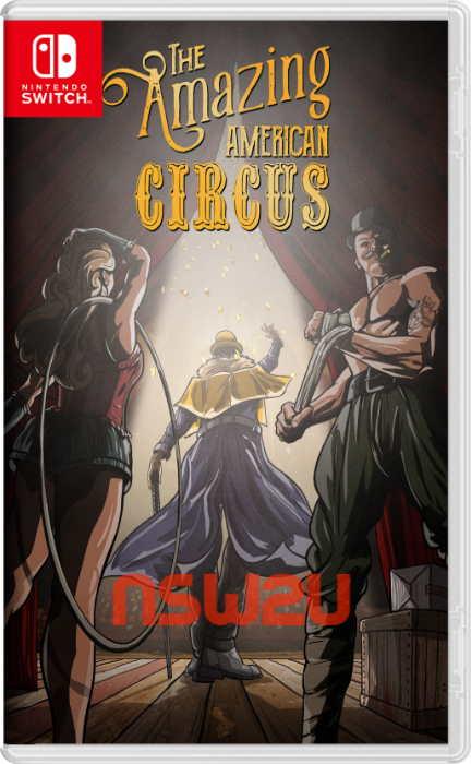 The Amazing American Circus Switch NSP XCI NSZ