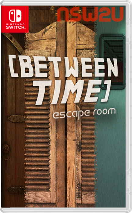 Between Time Escape Room Switch NSP XCi NSZ
