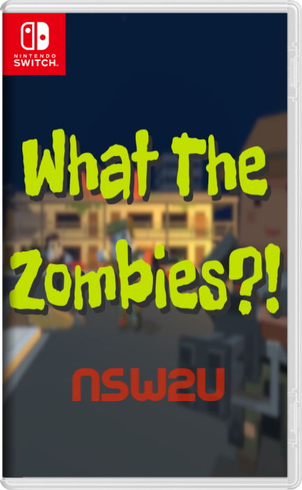 What The Zombies?! Switch NSP