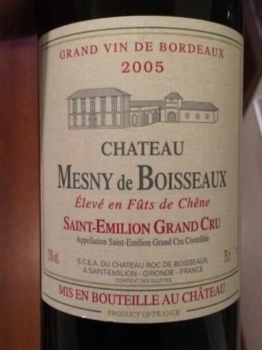 Ch 226 Teau Mesny De Boisseaux Saint 201 Milion Grand Cru 2005