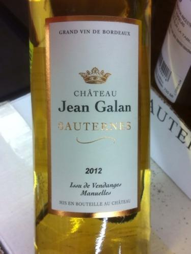 Ch 226 Teau Jean Galan Sauternes 2012 Wine Info
