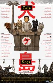 Đảo Của Những Chú Chó / Isle Of Dogs