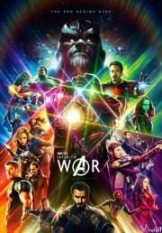 Avengers: Cuộc Chiến Vô Cực / Avengers: Infinity War