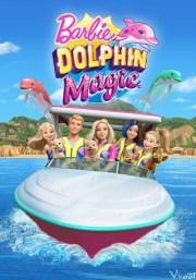 Barbie: Cá Heo Diệu Kỳ / Barbie: Dolphin Magic