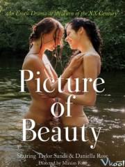 Kiệt Tác Của Vẻ Đẹp / Picture Of Beauty