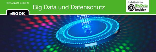 """Ab sofort steht das E-Book """"Big Data und Datenschutz"""" kostenlos zum Download bereit."""