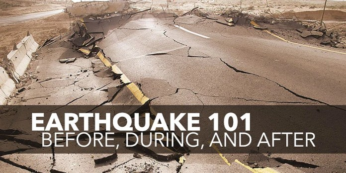 Earthquake 101: Before, During, and After