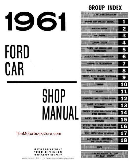 Ford Fairlane, Galaxie, Station Wagon Factory Shop Manual 1961