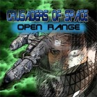 Crusaders of Space: Open Range